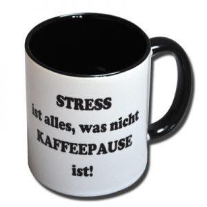 Stress ist alles was nicht Kaffeepause ist