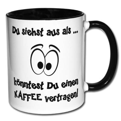 Du siehst aus als könntest du einen Kaffee vertragen!