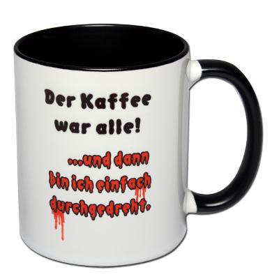 Der Kaffee war alle!