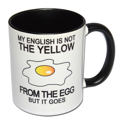 My English is not the yellow from the egg