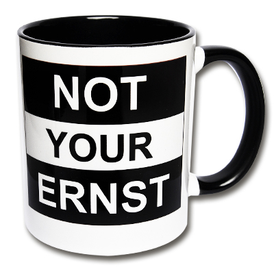 Kaffeetasse Not your ernst