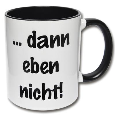 Kaffeetasse ... dann eben nicht!