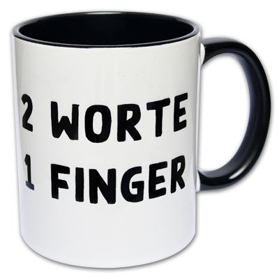 Fick Dich Tasse 2 Worte 1 Finger