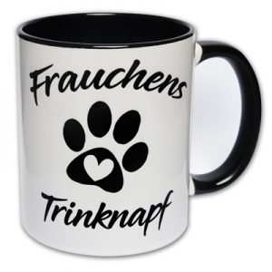 Tasse Frauchens Trinknapf