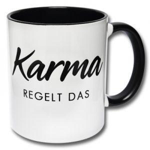 Tasse Karma regelt das
