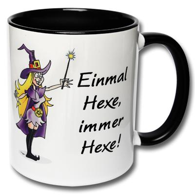 Tasse Einmal Hexe immer Hexe