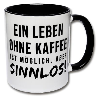 Tasse Ein Leben ohne Kaffee