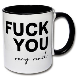 Tasse Fuck you very much