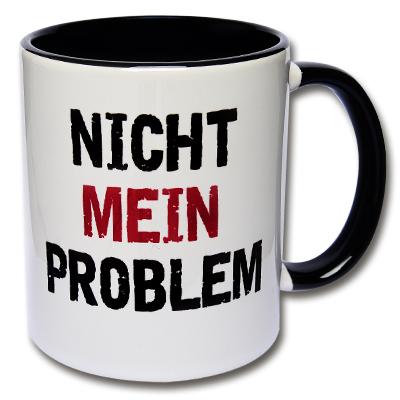 Tasse Nicht mein Problem Kaffeetasse