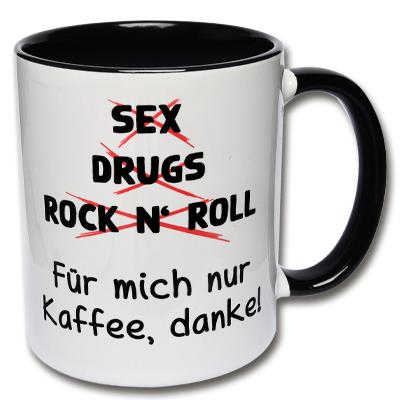 Tasse Sex Drugs Rock N' Roll