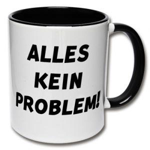Tasse Alles kein Problem