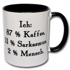 Tasse 87 % Kaffee, 11 % Sarkasmus